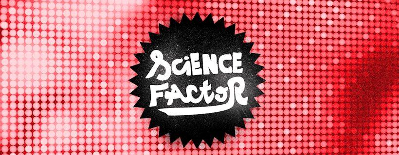 Lancement de la 9ème édition de Science Factor