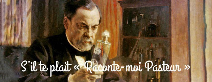 Concours : S'il te plait « Raconte-moi Pasteur »